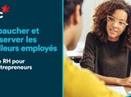 Guide gratuit: embaucher et conserver les meilleurs employés